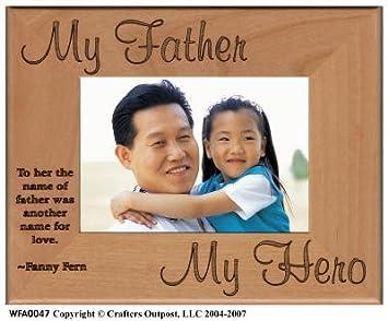 Amazoncom My Father My Hero Alder Wood Photo Frame Baby