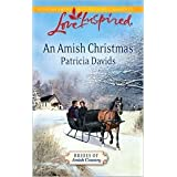 An Amish Christmas (Book 3) Publisher: Steeple Hill