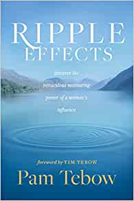 Ripple Effects: Discover the Miraculous Motivating Power of