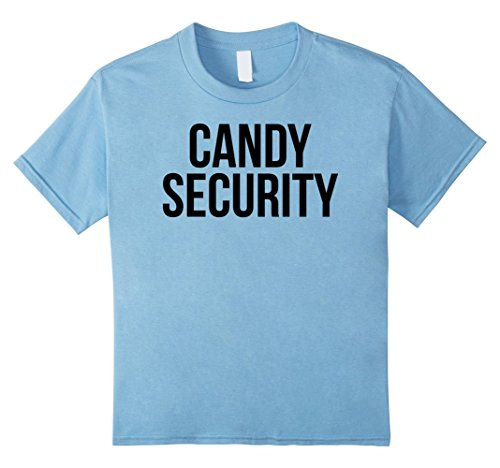 Kids Candy Security Shirt Funny Mom or Dad Halloween Costume Tee 6 Baby (Funny Halloween Costumes For Mom Dad And Baby)