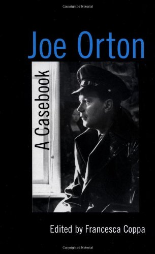 Joe Orton: A Casebook (Casebooks on Modern Dramatists)