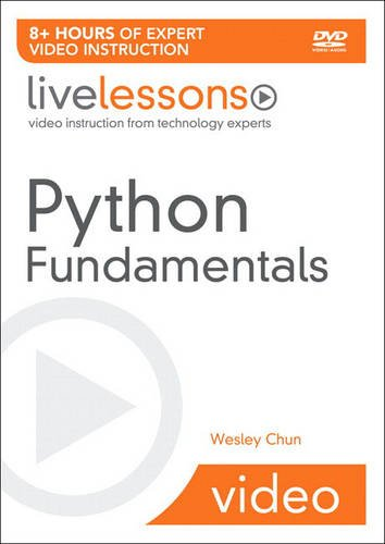 Python Fundamentals LiveLessons (Video Training) by Prentice Hall