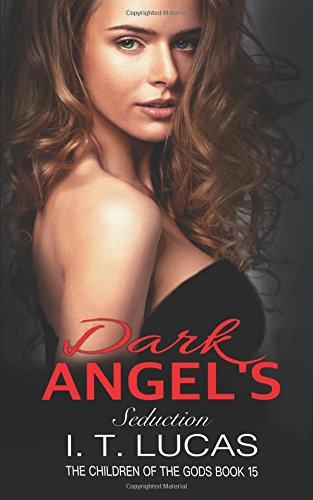 DARK ANGEL'S SEDUCTION (The Children Of The Gods Paranormal Romance Series)