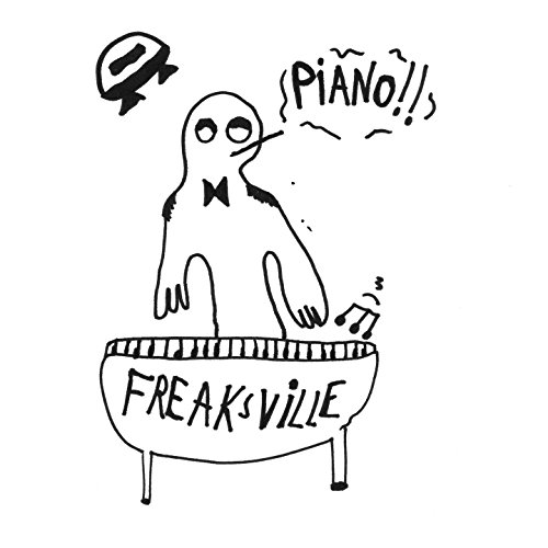 Freaksville Piano [Explicit]