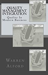 Quality Management Integration: Quality In Modern Business