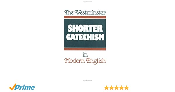 picture relating to Westminster Shorter Catechism Printable identified as The Westminster Short Catechism inside of Impressive English: Douglas