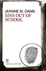 Sins Out of School (A Dorothy Martin Mystery Book 8)