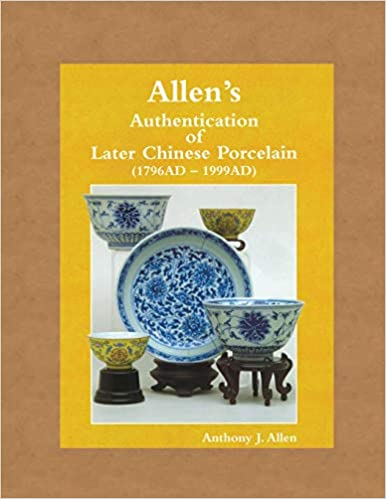 """/""""Allen/'s Antique Chinese Porcelain/"""" ***The Detection of Fakes*** New Book"""