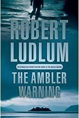 The Ambler Warning Kindle Edition