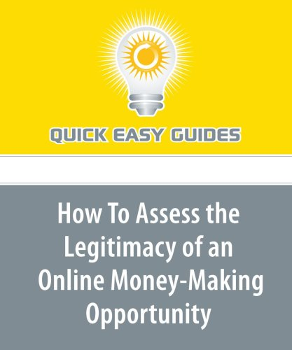 How To Assess the Legitimacy of an Online Money-Making Opportunity pdf
