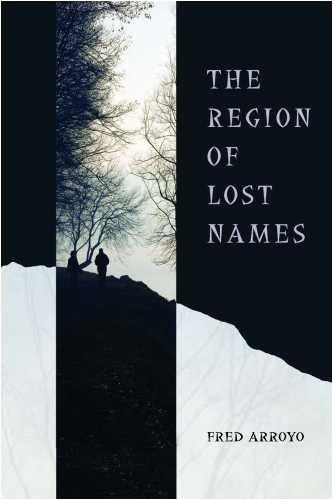 The Region of Lost Names (Camino del Sol)
