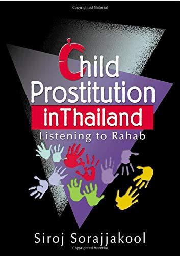 Child Prostitution in Thailand: Listening to Rahab