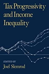 Tax Progressivity and Income Inequality Paperback