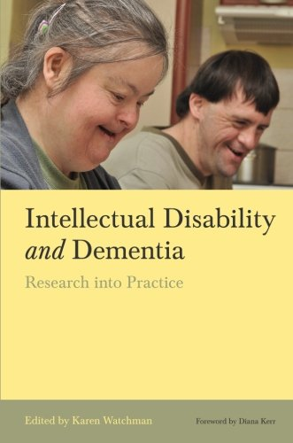 Scholar Disability and Dementia: Research into Practice