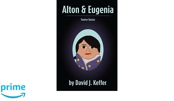 Alton and Eugenia