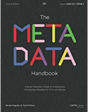 The Metadata Handbook: A Book Publisher's Guide to Creating and Distributing Metadata for Print and Ebooks