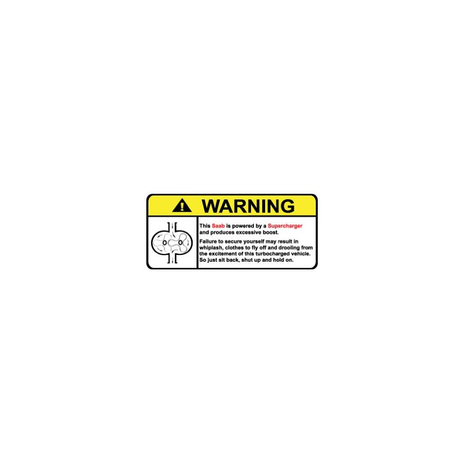 Saab Warning Supercharger, Warning decal, sticker