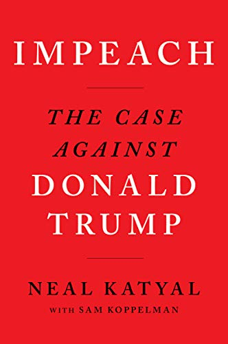 Impeach: The Case Against Donald Trump