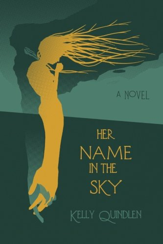 Her Name in the Sky [Kelly Quindlen] (Tapa Blanda)