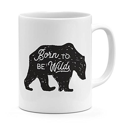 Wild Bear mug Born to be wild quote adventures lovers gift novelty mug for Display motivational words ceramic mug 11oz-15oz coffee - Chanel And Glasses Black White