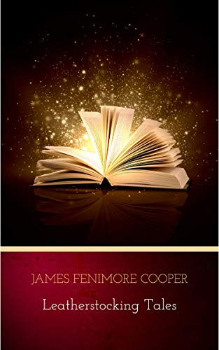 #freebooks – [Kindle] The Complete Leatherstocking Tales by James Fenimore Cooper (Author of The Last of the Mohicans)