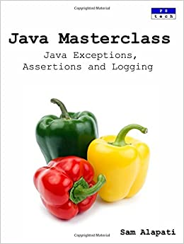 Book Java Masterclass: Java Exceptions, Assertions and Logging