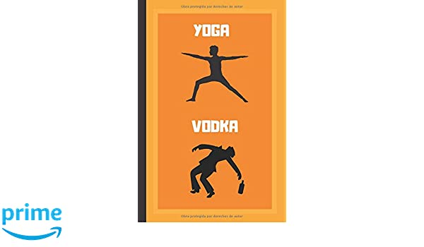 YOGA, VODKA: CUADERNO 6