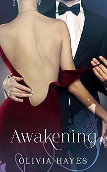Awakening (Awakening Series Book 1) by [Hayes, Olivia]
