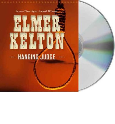 ([ Hanging Judge - Greenlight ] By Kelton, Elmer ( Author ) [ 2011 ) [ Compact Disc ])