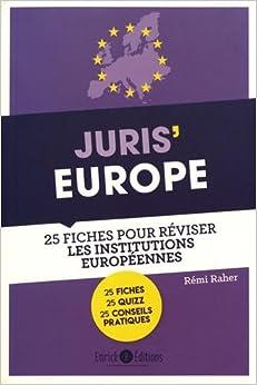 Book's Cover of Juris' Europe : 25 fiches pour comprendre et réviser les institutions européennes (Français) Broché – 8 novembre 2017