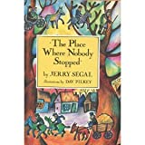 The Place Where Nobody Stopped, Jerry Segal, 0531058972