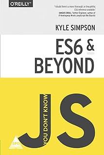 You Don't Know JS : ES6 and Beyond price comparison at Flipkart, Amazon, Crossword, Uread, Bookadda, Landmark, Homeshop18
