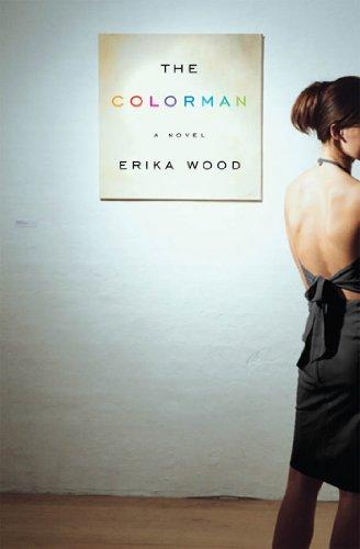 The Colorman: A Novel - Wood Erika