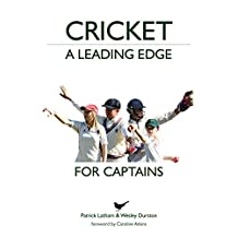 Cricket: A Leading Edge: For Captains