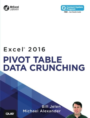 - Excel 2016 Pivot Table Data Crunching (includes Content Update Program) (MrExcel Library)
