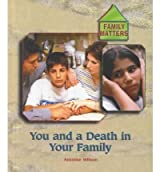 You and a Death in Your Family(Hardback) - 2001 Edition