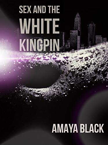Search : Sex and The White Kingpin