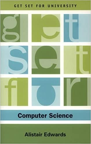 Get Set for Computer Science (Get Set for University) by Edwards, Alistair (2006)