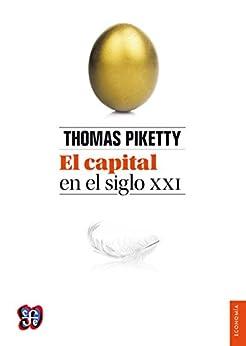 Amazon.com: El capital en el siglo XXI (Obras De Economis