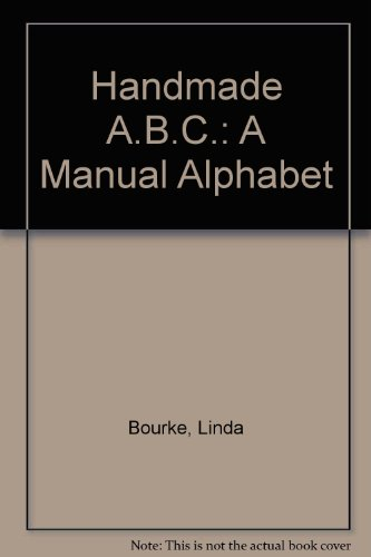 Handmade ABC: A Manual Alphabet