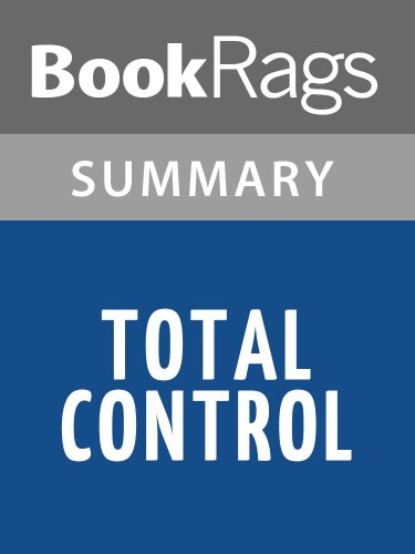 Summary & Study Guide Total Control by David Baldacci (Total Control David Baldacci compare prices)