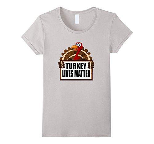 Womens Thanksgiving Turkey Lives Matter Vegan T-Shirt XL Silver