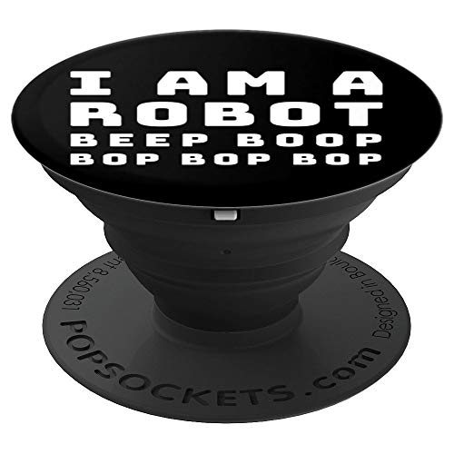 (I am a Robot Beep Boop Funny Halloween PopSocket - PopSockets Grip and Stand for Phones and)