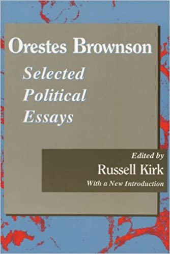 orestes brownson selected political essays library of  orestes brownson selected political essays library of conservative thought 1st edition