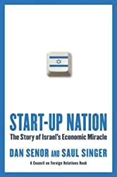 Start-up Nation. The Story of Israel`s Economic Miracle.