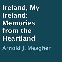 Ireland, My Ireland