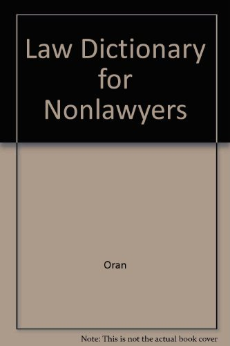Law Dictionary for Nonlawyers by Oran (1984-09-20)