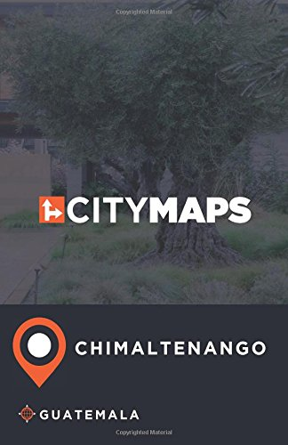 City Maps Chimaltenango Guatemala pdf epub