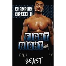 Champion Breed II: Fight Night (Volume 2) by Beast (2015-07-14)