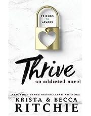 Thrive: An Addicted Novel